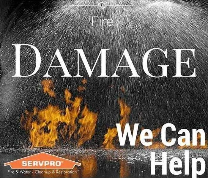 Fire Damage SERVPRO Is Here For You!